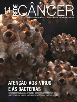 Atenção Aos vírus e Às bActériAs