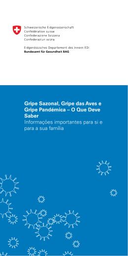 Gripe Sazonal, Gripe das Aves e Gripe Pandémica – O