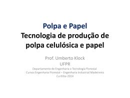 História do Papel - Engenharia Industrial Madeireira