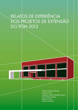 relatos de experiência dos projetos de extensão do iftm 2013