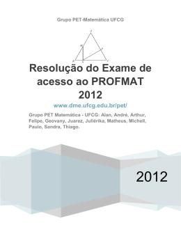 Resolução do Exame de acesso ao PROFMAT 2012