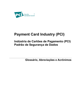 Payment Card Industry (PCI) - PCI Security Standards Council