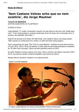 `Sem Caetano Veloso acho que eu nem existiria`, diz Jorge