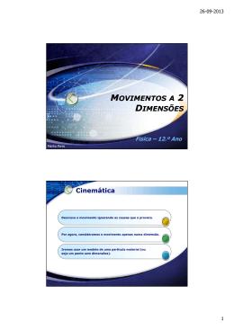 MOVIMENTOS OVIMENTOS A 2 DIMENSÕES Física – 12.º Ano