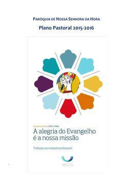 Plano Pastoral 2015-2016 - Paróquia Nossa Senhora da Hora