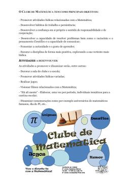 - Promover atividades lúdicas relacionadas com a Matemática