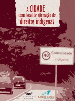 A Cidade como Local de Afirmação dos Direitos Indígenas