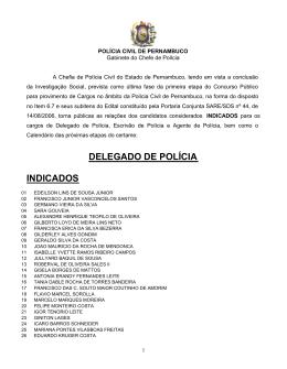 DELEGADO DE POLÍCIA INDICADOS