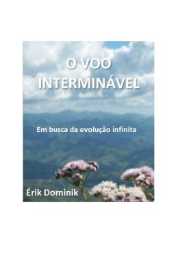 O voo interminável. em busca da evolução infinita. Érik Dominik. pdf