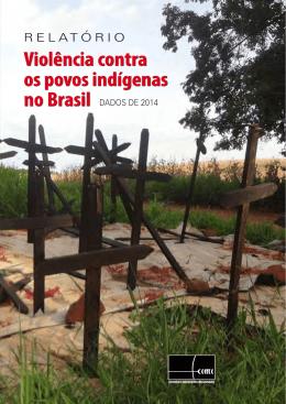 Relatório Violência Contra os Povos Indígenas no Brasil