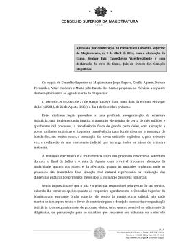 Agendamento de diligências - ao Conselho Superior da Magistratura