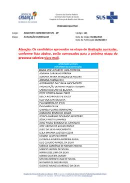 Atenção: Os candidatos aprovados na etapa de Avaliação curricular