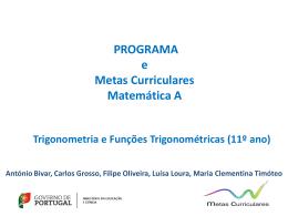 Trigonometria e Funções Trigonométricas 11º ano