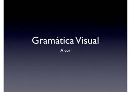Gramática Visual / Cor.