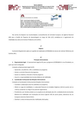 Nos termos do disposto nas recomendações e procedimentos da