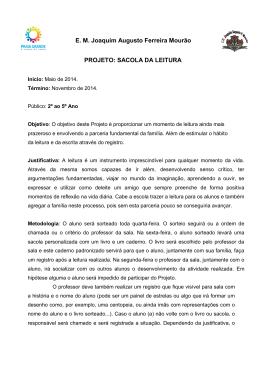 E. M. Joaquim Augusto Ferreira Mourão PROJETO: SACOLA DA