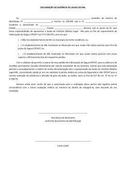 DECLARAÇÃO DE AUSÊNCIA DE LAUDO DO IML