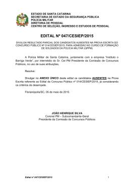 EDITAL Nº 047/CESIEP/2015 - Polícia Militar de Santa Catarina