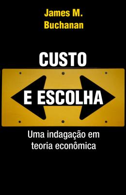 CUSTO E ESCOLHA