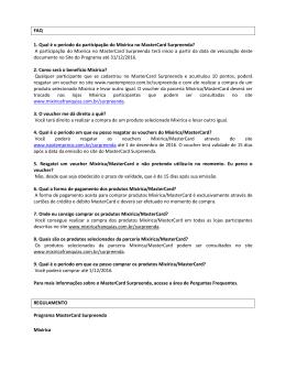 FAQ 1. Qual é o período da participação do Mixirica no MasterCard