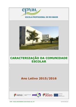 CARACTERIZAÇÃO DA COMUNIDADE ESCOLAR Ano Letivo 2015