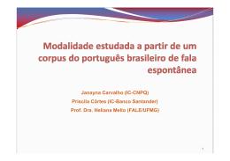Janayna Carvalho (IC-CNPQ) Priscila Côrtes (IC