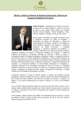 Diretor Artístico, Professor de Regência Orquestral e Maestro da