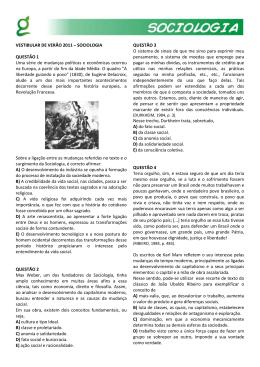 VESTIBULAR DE VERÃO 2011 – SOCIOLOGIA QUESTÃO 1 Uma