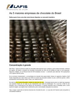 06-04-2012 As 5 maiores empresas de chocolate do Brasil