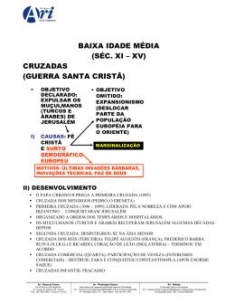 BAIXA IDADE MÉDIA (SÉC. XI – XV) CRUZADAS (GUERRA SANTA