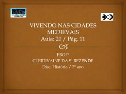 VIVENDO NAS CIDADES MEDIEVAIS Aula: 20 / Pág. 11