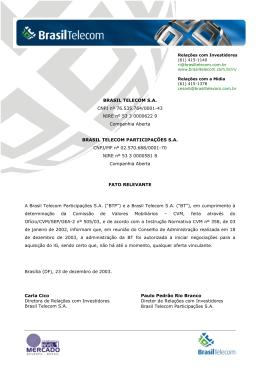 BRASIL TELECOM S.A. CNPJ nº 76.535.764/0001-43 NIRE nº