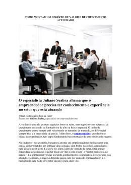 O especialista Juliano Seabra afirma que o empreendedor