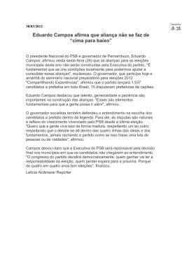 """Eduardo Campos afirma que aliança não se faz de """"cima para baixo"""""""
