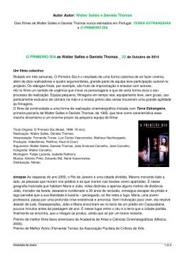 Autor Autor: Walter Salles e Daniela Thomas O PRIMEIRO DIA de