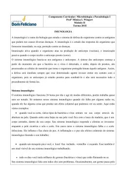 Componente Curricular: Microbiologia e Parasitologia I Profª Mônica
