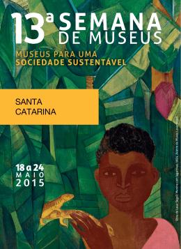 SANTA CATARINA - Instituto Brasileiro de Museus