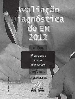 Avaliação Diagnóstica do E M 2012 Avaliação Diagnóstica do E M