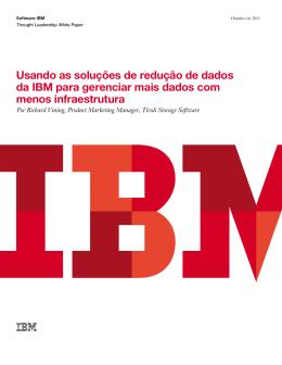 A IBM tem uma abordagem holística para redução de dados