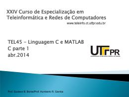 TEL45 - Linguagem C e MATLAB C parte 1 abr.2014 XXIV