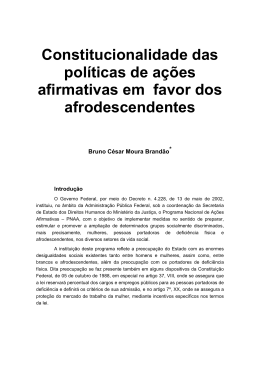 Constitucionalidade das políticas de ações afirmativas em favor dos