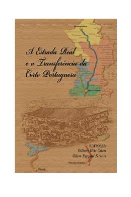 AEstrada Real e a Transferência da Corte Portuguesa