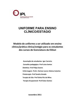 UNIFORME PARA ENSINO CLÍNICO/ESTÁGIO