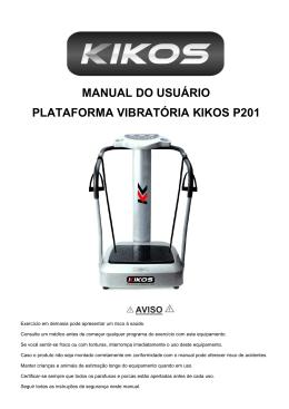 manual do usuário plataforma vibratória kikos p201 aviso