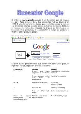 O endereço www.google.com.br é um buscador que foi fundado por