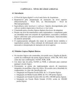 CAPÍTULO 4 – NÍVEL DE LÓGICA DIGITAL 4.1Introdução • O