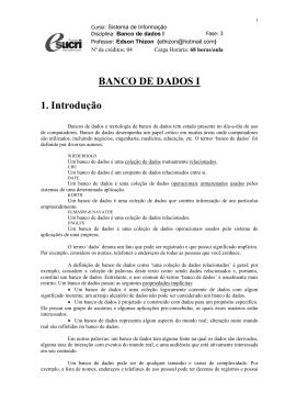 BANCO DE DADOS I 1. Introdução