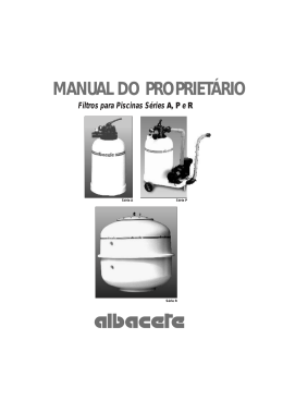 MANUAL DO PROPRIETÁRIO Filtros para Piscinas Séries