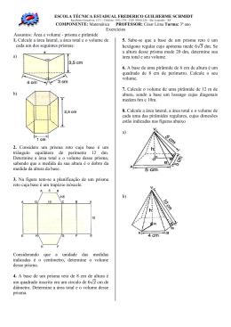 prisma e pirâmide 1. Calcule a área lateral, a área total e