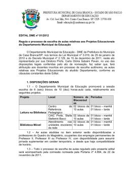 EDITAL DME nº 01/2012 Regula o processo de escolha de aulas